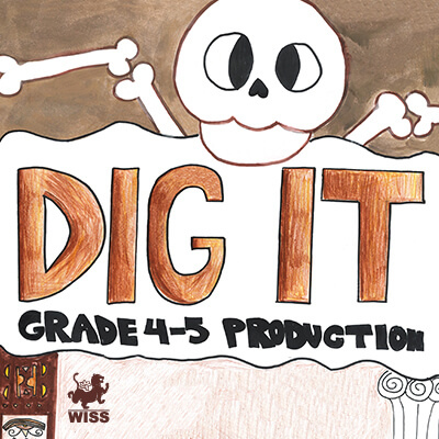 "Grade 4 and 5 Show ""Dig It"" @ Orsini Theatre, WISS Campus"