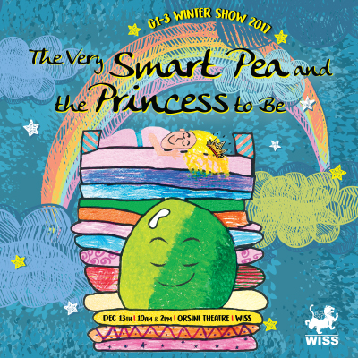 The Very Smart Pea and the Princess to Be @ Orsini Theatre, WISS Campus