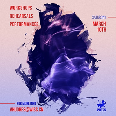 Workshops Rehearsals Performances @ WISS Campus | Shanghai Shi | China