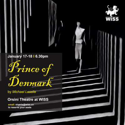 Prince of Denmark @ Orsini Theatre, WISS Campus | Shanghai Shi | China