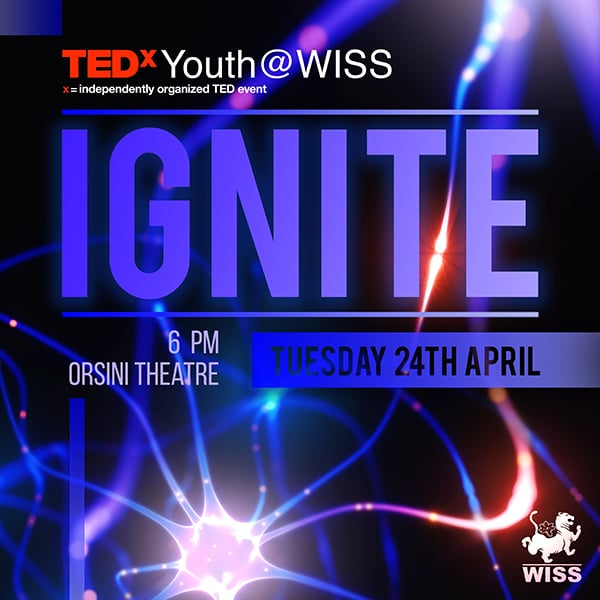 TEDxYouth@WISS @ Orsini Theatre, WISS Campus